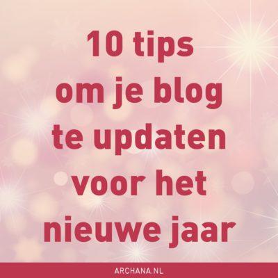 10 tips om je blog te updaten voor het nieuwe jaar