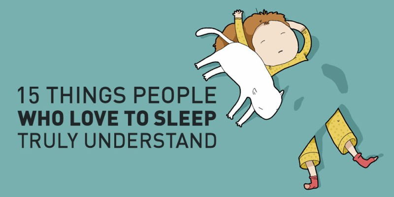 15 Things People Who Love To Sleep Truly Understand | ARCHANA.NL