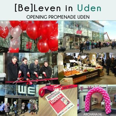 BELEVEN IN UDEN: Opening Promenade Uden