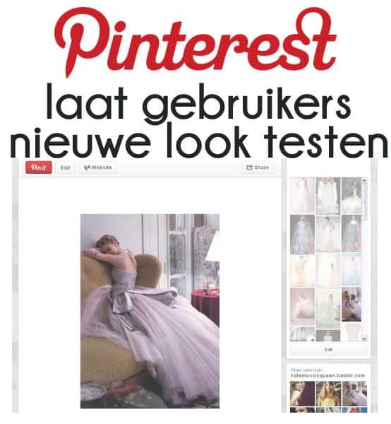 Pinterest laat gebruikers nieuwe look testen | www.archana.nl