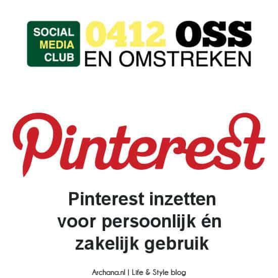 Pinterest presentatie: Pinterest inzetten voor persoonlijk én zakelijk gebruik   www.archana.nl