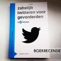 Boekrecensie: Zakelijk Twitteren Voor Gevorderden in 60 minuten door Maaike Gulden | www.archana.nl