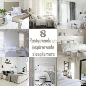 SLAAPKAMERS: Rustgevende en inspirerende slaapkamers | ARCHANA.NL