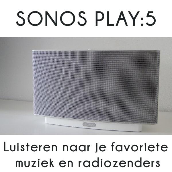 REVIEW Sonos Play:5 | Luisteren naar je favoriete muziek en radiozenders | ARCHANA.NL