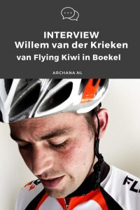 INTERVIEW | Willem van der Krieken van Flying Kiwi in Boekel | ARCHANA.NL #interview