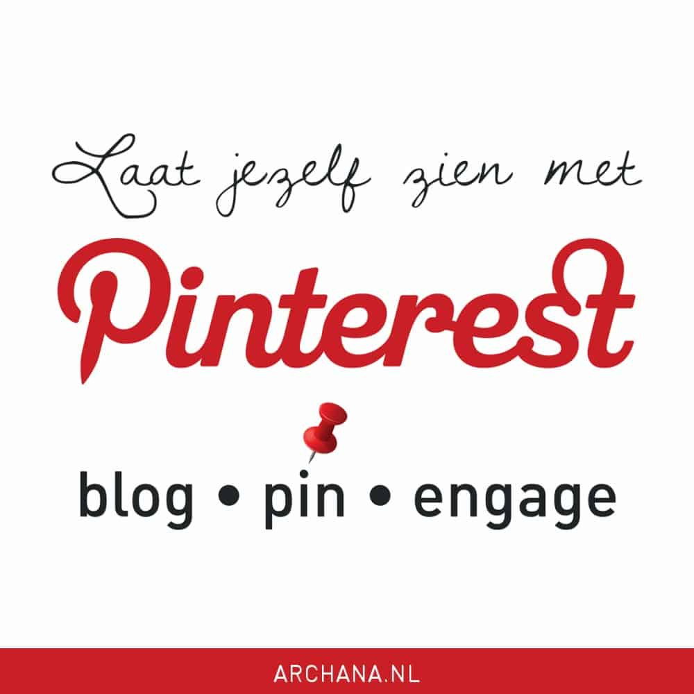 Laat jezelf zien met Pinterest | Presentatie voor SMC074 | ARCHANA.NL