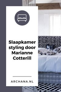 Slaapkamer styling door Marianne Cotterill | Bedroom styling by Marianne Cotterill | ARCHANA.NL #bedroomideas #slaapkamers