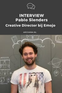 INTERVIEW | Pablo Slenders - Creative Director bij Emojo in Uden | ARCHANA.NL #interview