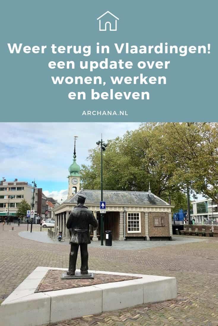 Weer terug in Vlaardingen! een update over wonen, werken en beleven | ARCHANA.NL #vlaardingen