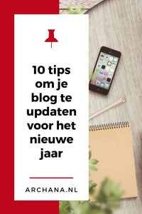 10 tips om je blog te updaten voor het nieuwe jaar | ARCHANA.NL #blogtips #bloggen