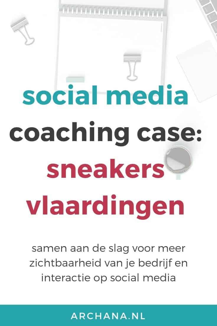 Social Media Coaching case: Sneakers Vlaardingen | ARCHANA.NL #socialmedia #socialmediacoaching