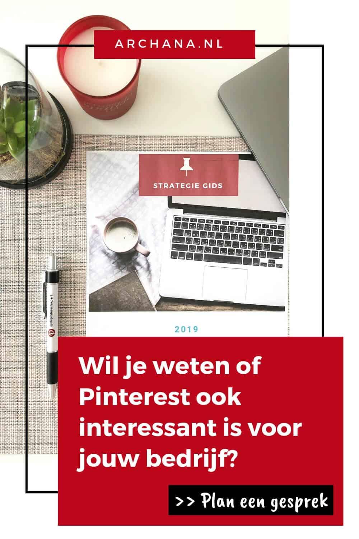 Wil je weten of Pinterest ook interessant is voor jouw bedrijf? Plan een 30 minuten gesprek en ik geef je graag meer uitleg - ARCHANA.NL #pinterestmarketing #pintereststrategie