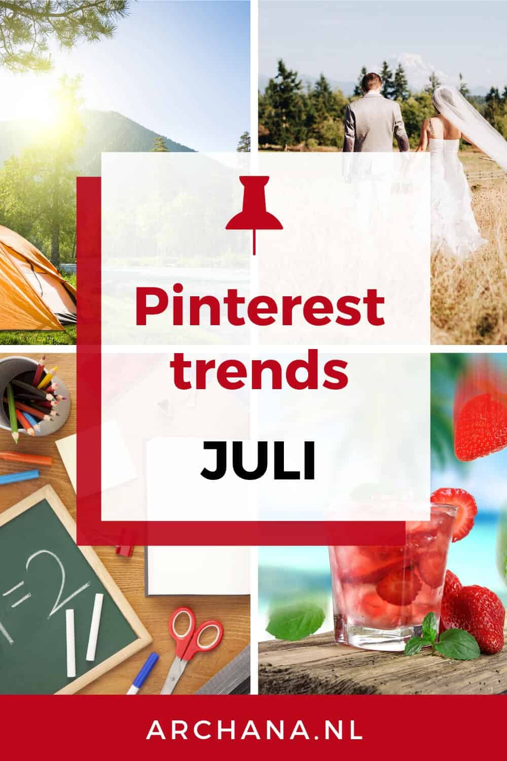 Pinterest trends voor juli: Wat ga je pinnen in juli - ARCHANA.NL #pinterestmarketing #pinteresttrends