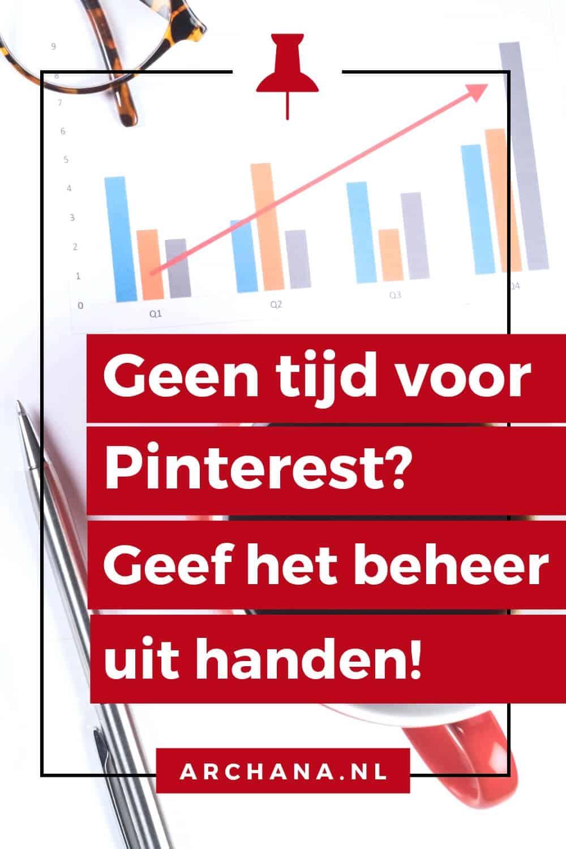 Geen tijd voor Pinterest? Geef het beheren van je account uit handen - ARCHANA.NL | pinterest uitbesteden | pinterest management #pinterestmarketing #pinteresttips