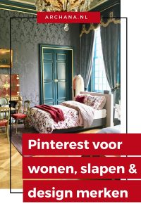 Pinterest marketing voor wonen, slapen en design merken + Infographic met populaires categoARCHANA.NL | pinterest marketing | pinterest tips | pinterest nederland #pinterest #pinterestmarketing #succesmetpinterest