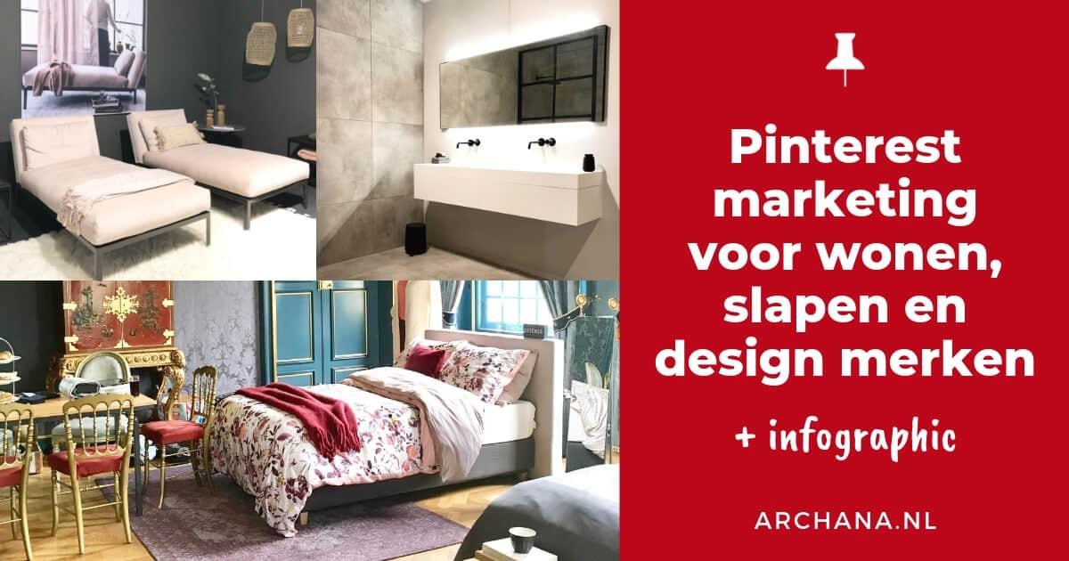 Pinterest marketing voor wonen, slapen en design merken + Infographic met populairste categorie op Pinterest - ARCHANA.NL | pinterest marketing | pinterest tips | pinterest nederland #pinterest #pinterestmarketing #succesmetpinterest