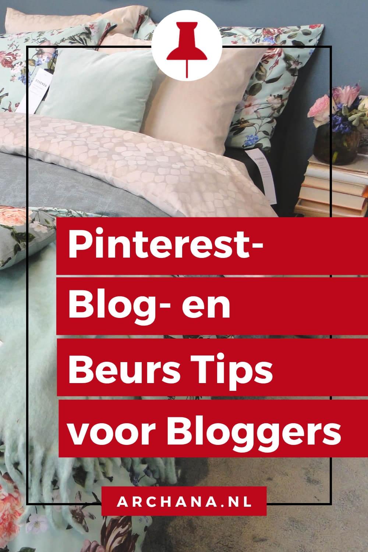 Pinterest- Blog- en Beurs Tips voor Bloggers. Bezoek je voor het eerst een beurs? De ervaring die ik de afgelopen jaren heb opgedaan tijdens het bezoek van de vt wonen&design beurs, heb ik voor je verzameld in dit blogbericht. - ARCHANA.NL #pinteresttips #pinterestmarketing