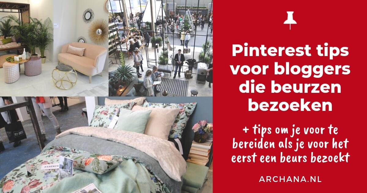Pinterest tips voor bloggers die beurzen bezoeken - ARCHANA.NL #pinteresttips #pinterestmarketing
