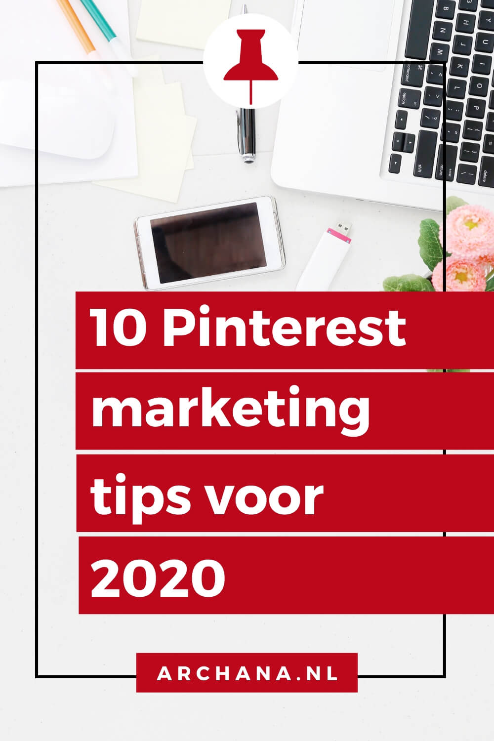 10 Pinterest marketing fouten die je in 2020 niet hoeft te maken - ARCHANA.NL | pinterest marketing tips | pinterest marketing 2020 #pinterestmarketing #pinteresttips #succesmetpinterest
