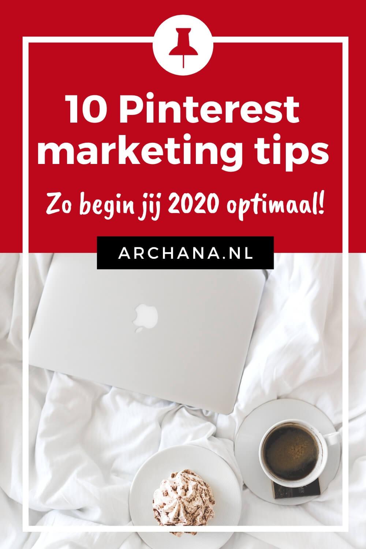 10 Pinterest marketing tips. Zo begin jij 2020 optimaal met je Pinterest strategie! - ARCHANA.NL #pinterestmarketing #pinteresttips #succesmetpinterest