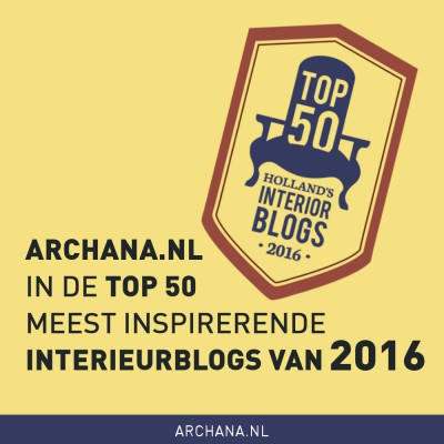 ARCHANA.NL in de Top 50 meest Inspirerende Interieurblogs van 2016