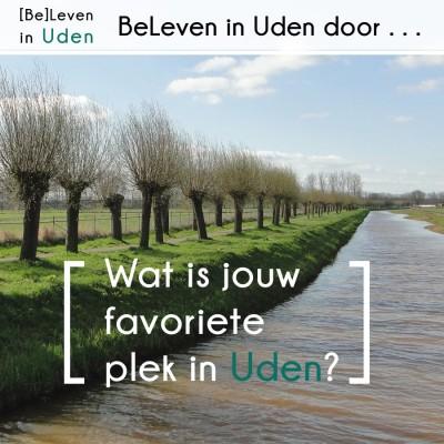 BeLeven in Uden: Wat is jouw favoriete plek in Uden?