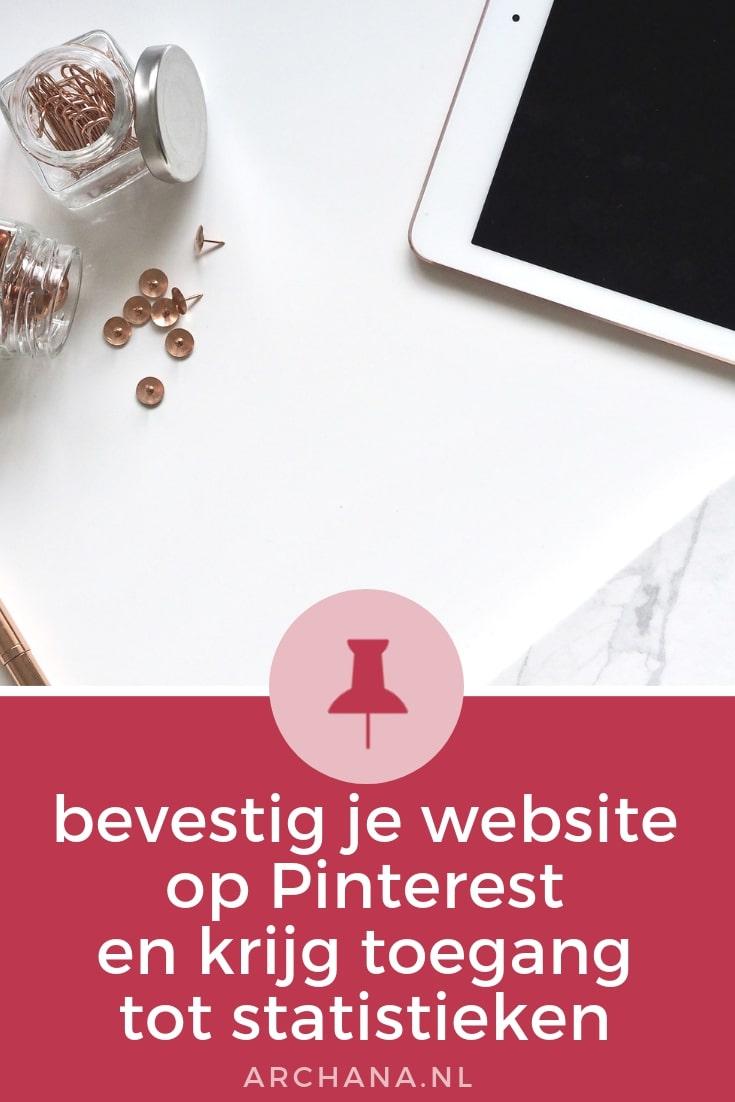 Word lid als bedrijf en help mensen je bedrijf te vinden op Pinterest. Bevestig je website op Pinterest en krijg toegang tot statistieken | ARCHANA.NL #pinteresttips #pinterestmarketing