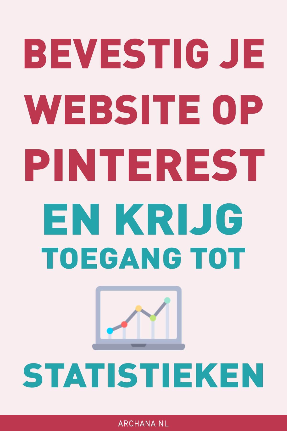 Bevestig je website op Pinterest en krijg toegang tot statistieken | ARCHANA.NL