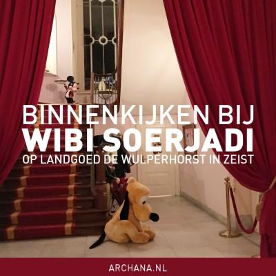 Binnenkijken bij Wibi Soerjadi op Landgoed de Wulperhorst in Zeist