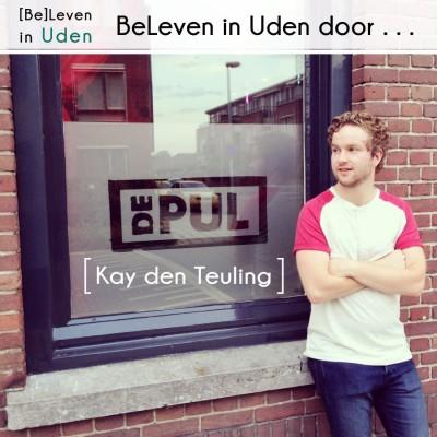 BeLeven in Uden door Kay den Teuling | De Pul