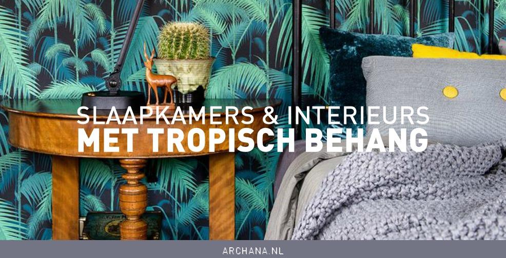 Jungle Slaapkamer Maken : Slaapkamers en interieurs met tropisch ...