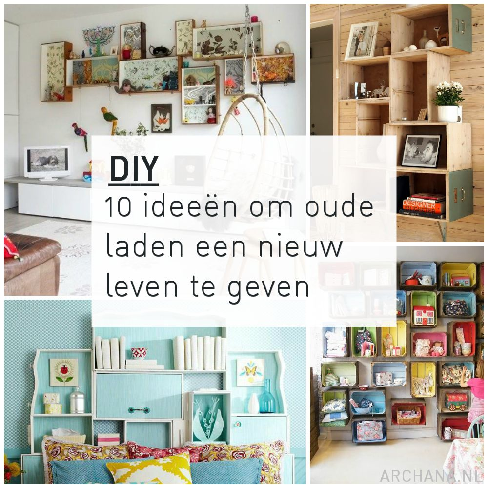diy 10 idee n om oude laden een nieuw leven te geven. Black Bedroom Furniture Sets. Home Design Ideas